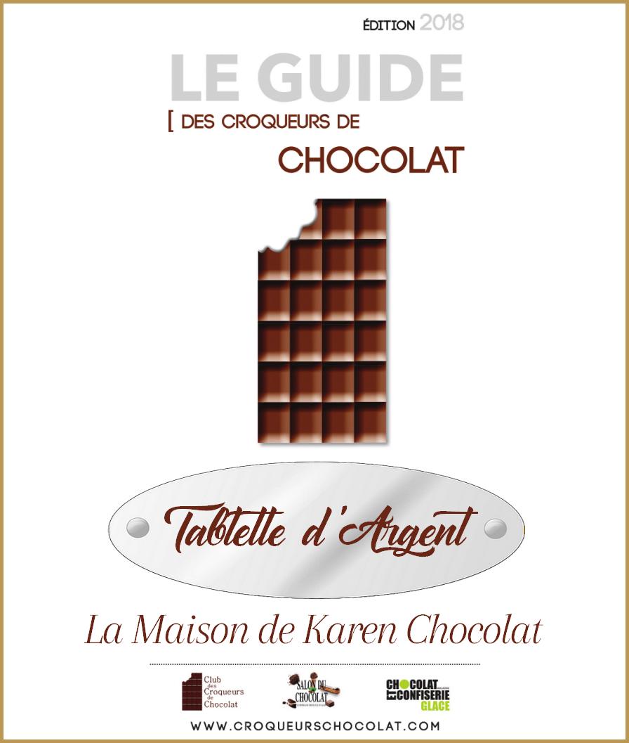 Tablette d'Argent Guide Croqueurs de Chocolat 2018 Karen Chocolat